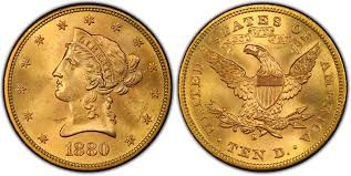 10 Χρυσά Δολάρια/10 Gold Dollars –Coronet Head-Eagle